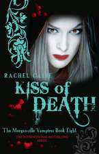 Kiss of Death: Morganville Vampires 8