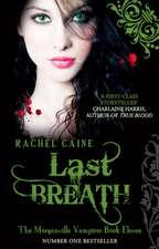 Last Breath: Morganville Vampires Book 11