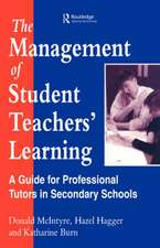 The Management of Student Teachers' Learning:  A Guide for Professional Tutors in Secondary Schools
