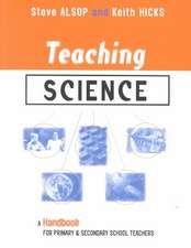 Teaching Science: A Handbook for Primary and Secondary School Teachers