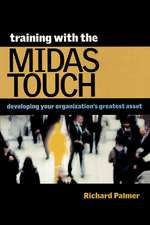 Training with the Midas Touch