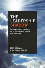 The Leadership Shadow