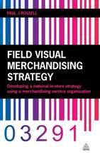 Field Visual Merchandising Strategy