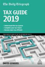 The Daily Telegraph Tax Guide 2019: Your Complete Guide to the Tax Return for 2018/19