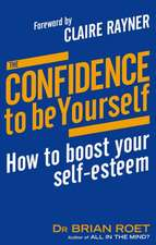 The Confidence To Be Yourself