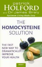 The Homocysteine Solution