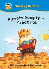 Start Reading: Nursery Crimes: Humpty Dumpty's Great Fall