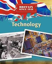 Britain Since 1948: Technology
