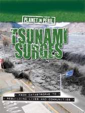 Planet in Peril: Tsunami Surges