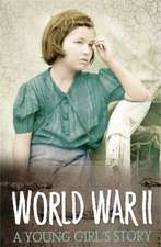 Riordan, J: Survivors: WWII: A Young Girl's Story