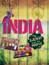 The Land and the People: India