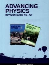 Advancing Physics: AS + A2 Revision Guide CD-ROM Second Edition