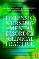 Forensic Nursing and Mental Disorder: Clinical Practice