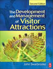Development and Management of Visitor Attractions:  Principles and Models