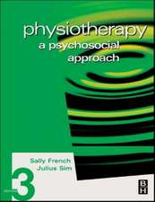 Physiotherapy: A Psychosocial Approach