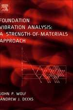 Foundation Vibration Analysis: A Strength of Materials Approach