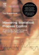 Mastering Statistical Process Control