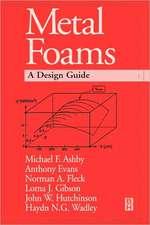 Metal Foams: A Design Guide
