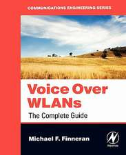 Voice Over WLANS: The Complete Guide
