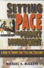 McGrath, M: Setting the PACE in Product Development