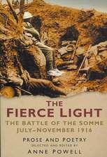 The Fierce Light