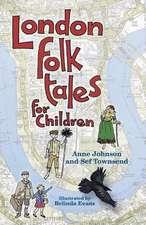 London Folk Tales for Children