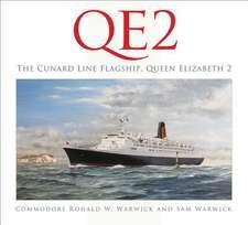Qe2: The Cunard Line Flagship
