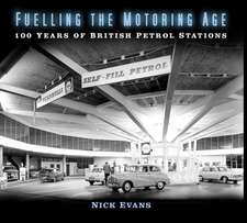 Fuelling the Motoring Age