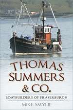 Thomas Summers & Co.: Boatbuilders of Fraserburgh