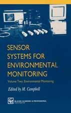 Sensor Systems for Environmental Monitoring: Volume Two: Environmental Monitoring