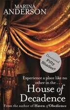 House of Decadence