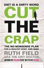 Field, R: Cut the Crap