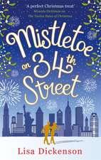 Dickenson, L: Mistletoe on 34th Street