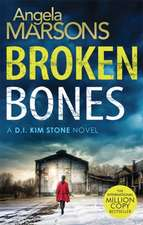 Marsons, A: Broken Bones