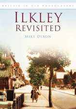 Dixon, M:  Ilkley Revisited