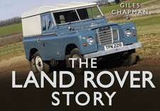 Chapman, G: The Land Rover Story