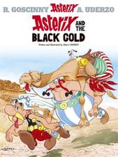 Asterix and the Black Gold:  Business of Winning