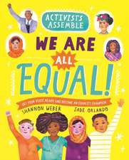 Activists Assemble: We Are All Equal!