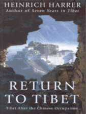 Harrer, H: Return To Tibet