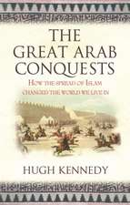The Great Arab Conquests How the Spread of Islam Changed the World We Live In. Hugh Kennedy:  The Spanish Civil War, 1936-1939. Antony Beevor