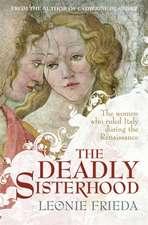 The Deadly Sisterhood