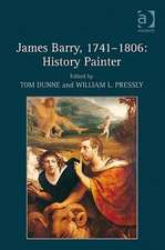 James Barry, 1741-1806: History Painter