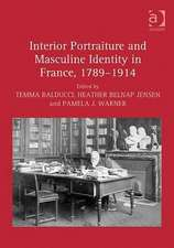 Interior Portraiture and Masculine Identity in France, 1789-1914