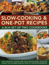 Slow-Cooking & One-Pot Recipes:  400 Fantastic Dishes for the Slow Cooker, Oven or Stove Top, Shown Step by Step in 1700 Ph