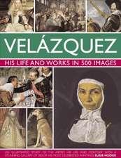 Velazquez:  Life & Works in 500 Images