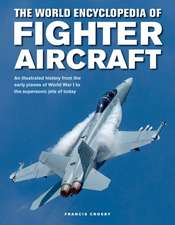 Fighter Aircraft, The World Encyclopedia of