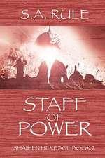 Staff of Power - Shaihen Heritage Book 2