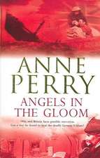 Angels in the Gloom (World War I Series, Novel 3)