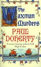 The Waxman Murders (Hugh Corbett Mysteries, Book 15)