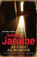 Jardine, Q: As Easy as Murder (Primavera Blackstone series,